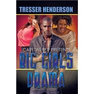 Big Girls Drama by Henderson, Tresser, 9781622867479