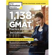 1,138 GMAT Practice Questions, 3rd Edition by Princeton Review, 9780375427480