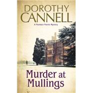 Murder at Mullings by Cannell, Dorothy, 9780727897480
