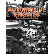 Automotive Engines Diagnosis, Repair, Rebuilding by Gilles, Tim, 9781337567480