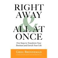 Right Away & All At Once by Brenneman, Greg, 9780795347481