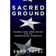 Sacred Ground by PATEL, EBOO, 9780807077481