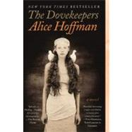 The Dovekeepers A Novel by Hoffman, Alice, 9781451617481