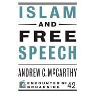 Islam and Free Speech by Mccarthy, Andrew C, 9781594037481