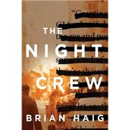 The Night Crew by Haig, Brian, 9781477827482