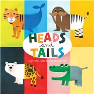 Heads and Tails by Acampora, Courtney; Tinarelli, Beatrice, 9781626867482