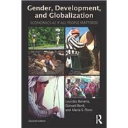 Gender, Development and Globalization: Economics as if All People Mattered by Beneria; Lourdes, 9780415537483