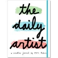 The Daily Artist by Johns, Marc, 9781441317483