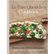 Le Pain Quotidien Cookbook by Coumont, Alain; Gabriel, Jean-Pierre, 9781845337483