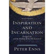 Inspiration and Incarnation by Enns, Peter, 9780801097485