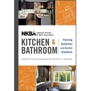 NKBA Kitchen and Bathroom Planning Guidelines with Access Standards by Unknown, 9781118347485