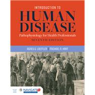 Introduction to Human Disease Pathophysiology for Health Professionals by Loeffler, Agnes G.; Hart, Michael N., 9781284127485