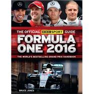 The Official BBC Sport Guide: Formula One 2016 by Jones, Bruce, 9781780977485