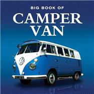 Big Book of Camper Van by Lumley, Steve, 9781909217485