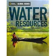 Global Issues: Water Resources (on-level) by National Geographic Learning, 9780736297486
