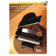 What a Wonderful World and Other Uplifting Piano Pieces by Wanless, Debra (ADP), 9781423497486