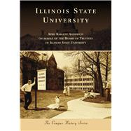 Illinois State University by Anderson, April Karlene, 9781467127486
