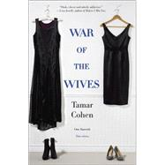 War of the Wives by Cohen, Tamar, 9780778317487