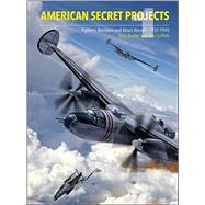 American Secret Projects by Buttler, Tony; Griffith, Alan, 9781906537487
