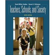 Teachers, Schools and Society with Student CD by David Miller Sadker; Karen R. Zittleman; Myra P. Sadker, 9780077377489