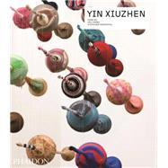 Yin Xiuzhen by Wu, Hung; Xiuzhen, Yin, 9780714867489