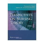 Perspectives on Nursing Theory by Reed, Pamela G.; Shearer, Nelma B. Crawford, 9781609137489