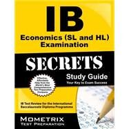 IB Economics (SL and HL) Examination Secrets: IB Test Review for the International Baccalaureate Diploma Programme by Mometrix Media LLC, 9781627337489