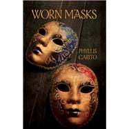 Worn Masks by Carito, Phyllis, 9781943837489