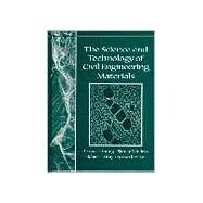 The Science and Technology of Civil Engineering Materials by Young, J. Francis; Mindess, Sidney; Bentur, Arnon; Gray, Robert J., 9780136597490