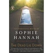 The Dead Lie Down A Novel by Hannah, Sophie, 9780143117490