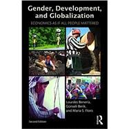 Gender, Development and Globalization: Economics as if All People Mattered by Beneria; Lourdes, 9780415537490