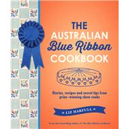 The Australian Blue Ribbon Cookbook by Harfull, Liz, 9781742377490