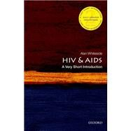 HIV & AIDS: A Very Short Introduction by Whiteside, Alan, 9780198727491
