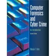Computer Forensics and Cyber Crime : An Introduction by Britz, Marjie T., 9780132447492