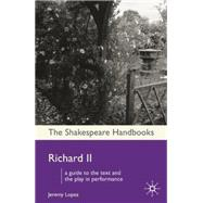 Richard II by Lopez, Jeremy, 9780230517493