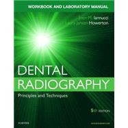 Dental Radiography: Principles and Techniques by Iannucci, Joen, 9780323297493