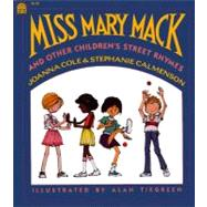 Miss Mary Mack by Cole, Joanna, 9780688097493