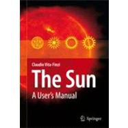 The Sun: A User's Manual by Finzi, Claudio Vita, 9789048177493