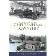 Remembering Cheltenham Township by Scott, Donald, 9781596297494