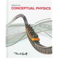 Conceptual Physics: The High School Physics Program by Hewitt, Paul G.; Chiaverina, Christopher; Ford, Kenneth W.; Riendeau, Diane; Wolf, Phillip R., 9780133647495