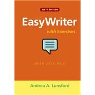 EasyWriter with Exercises by Lunsford, Andrea A., 9781319077495