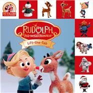 Rudolph the Red-Nosed Reindeer Lift-the-Tab by Priddy, Roger, 9780312517496