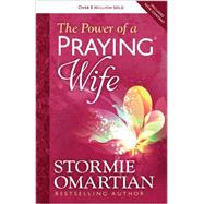 The Power of a Praying Wife by Omartian, Stormie, 9780736957496