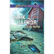 Dark Harbor by Barritt, Christy, 9780373447497