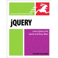 JQuery : Visual QuickStart Guide by Holzner, Steven, 9780321647498