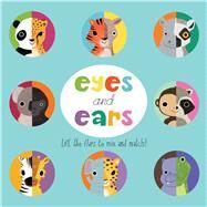 Eyes and Ears by Acampora, Courtney; Kushnir, Hilli, 9781626867499