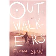 Outwalkers by Shaw, Fiona, 9781338277500