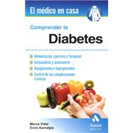 Comprender la diabetes/ Understanding Diabetes by Vidal, Merce; Esmatjes, Enric, 9788497357500