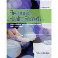 Electronic Health Records Understanding and Using Computerized Medical Records by Gartee, Richard, 9780134257501