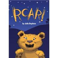 Roar! by Bayless, Julie, 9780762457502